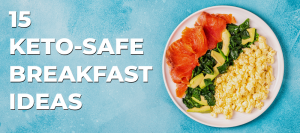 keto safe breakfast ideas