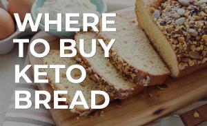 where to buy keto bread