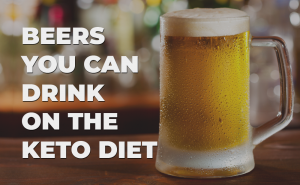 beers you can drink on the keto diet