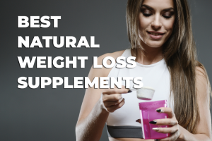 best natural weight loss supplements